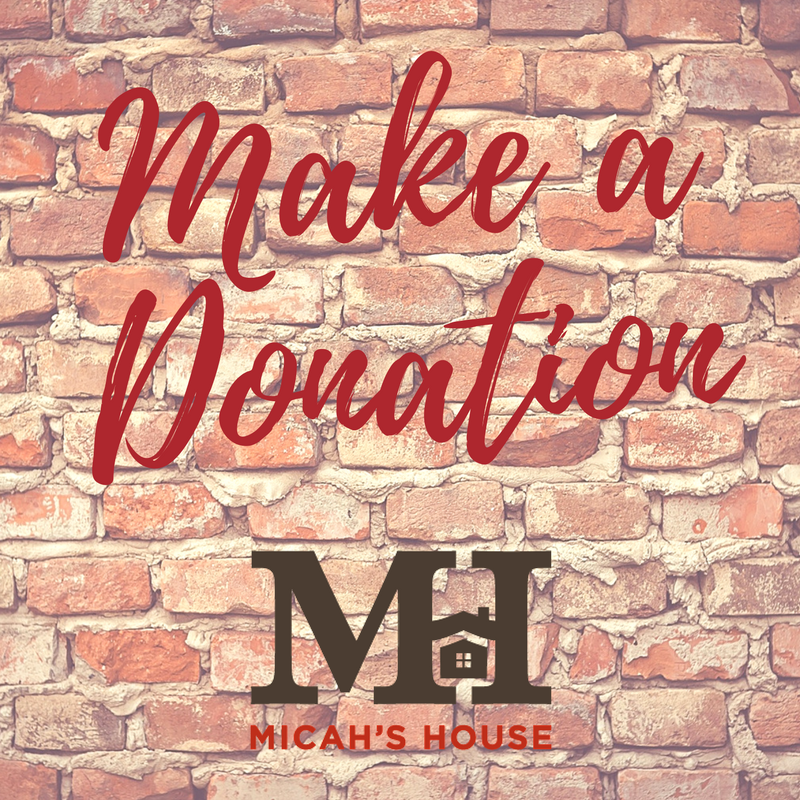 Make a Donation to Micah's House